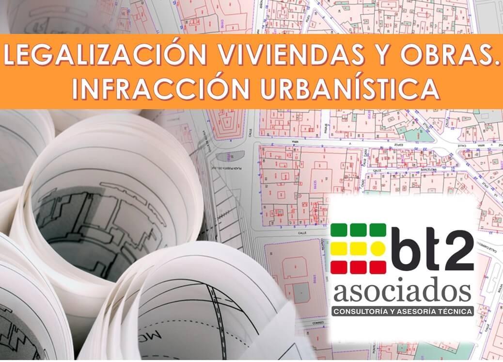 Requerimiento de legalización, autorización urbanística vivienda | bt2asociados